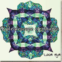 Kaleidoscope of Shapes - Luna Aja