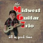 Midwest Guitar Trio - All in Good Time
