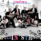 Pullin' Strings - Kenn Fox and the Sensational String Stretchers